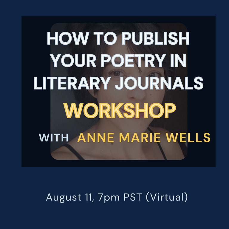 How to Publish Your Poetry in Literary Journals w/ Anne Marie Wells