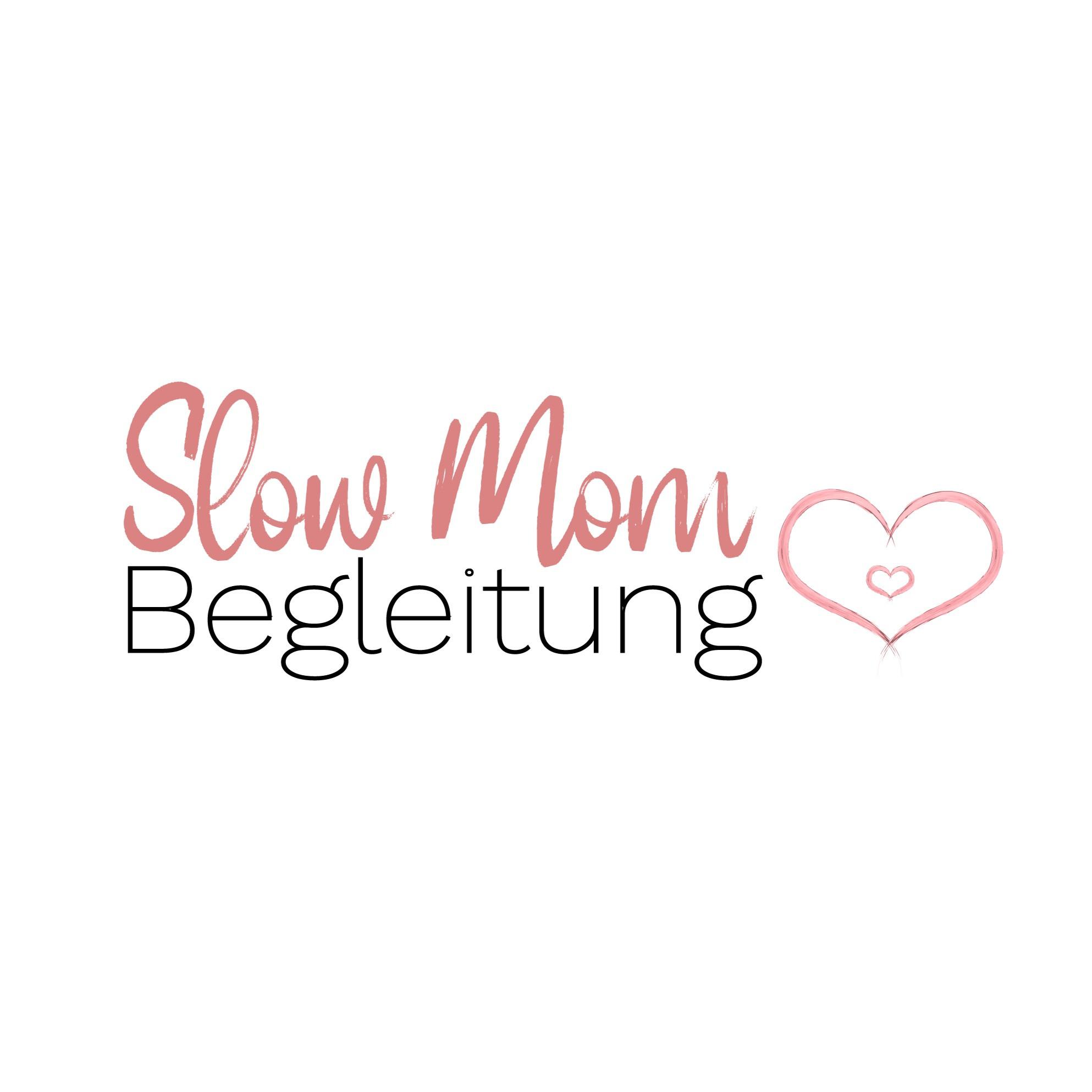 Slow Mom Begleitung