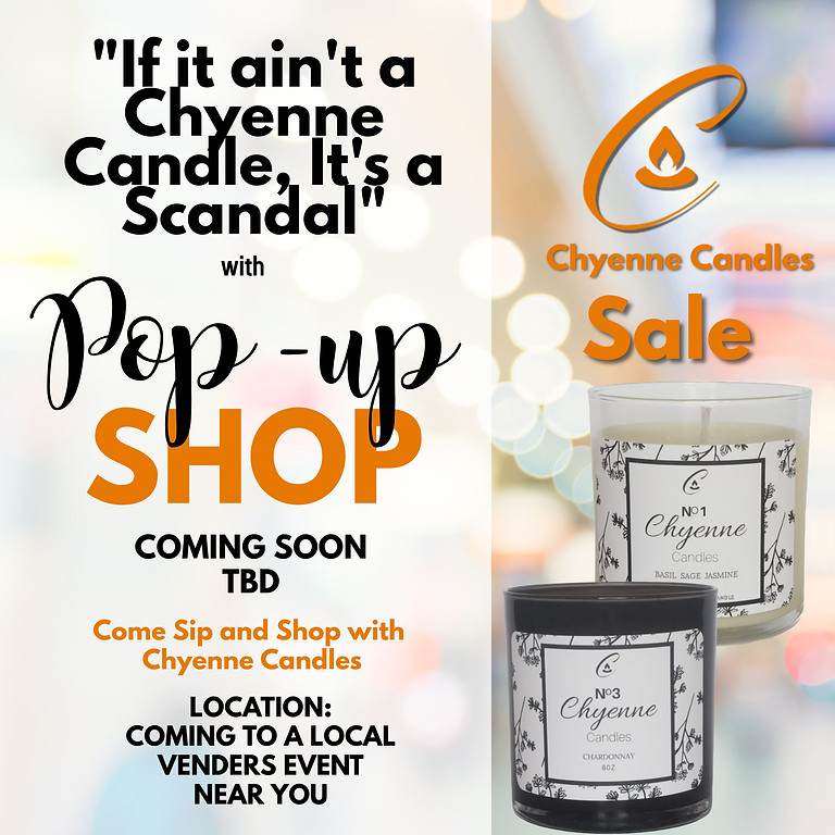 Chyenne Candle Pop-Up Shop