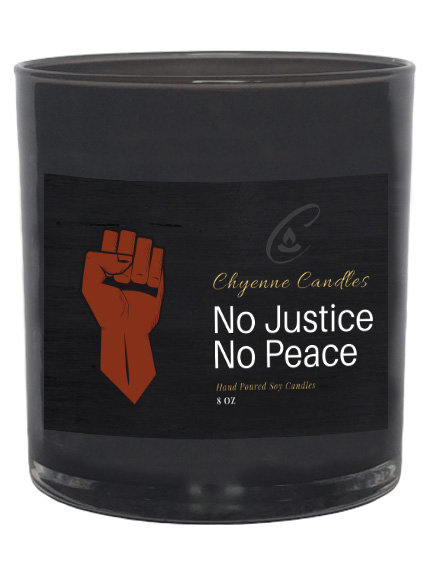 No Justice No - Peace Candle