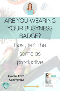 Overwhelmed ladies!!  Busy is NOT the same as productive! We need to stop wearing our busyness like it's a badge of honor! Let's rewrite this story together! Repin and Join the FREE Community!