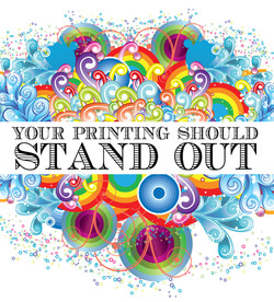 Your Printing Should Stand Out
