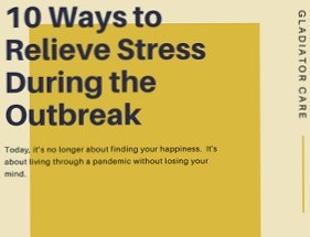 10 Ways to Relieve Stress During the Pandemic