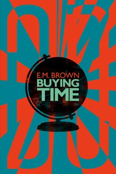 Book Review: Buying Time by E.M. Brown