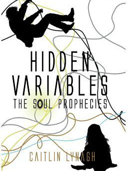 Book Review: Hidden Variables by Caitlin Lynagh