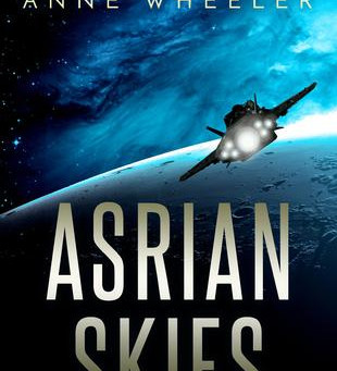 Book Review: Asrian Skies by Anne Wheeler