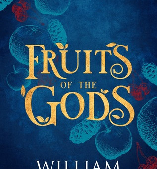 Fruits of the Gods by William C. Tracy