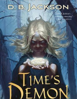 Time's Demon by D.B. Jackson