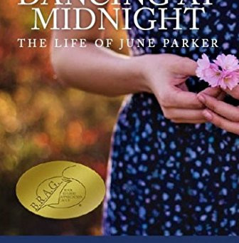 Book Review - Dancing at Midnight: the Life of June Parker by Rebecca Yelland