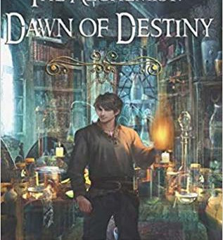 The Alchemist: Dawn of Destiny by L.A. Wasielewski
