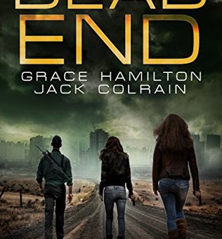 Book Review - Dead End: EMP Prepper Thriller (911 Book 2) by Grace Hamilton & Jack Colrain