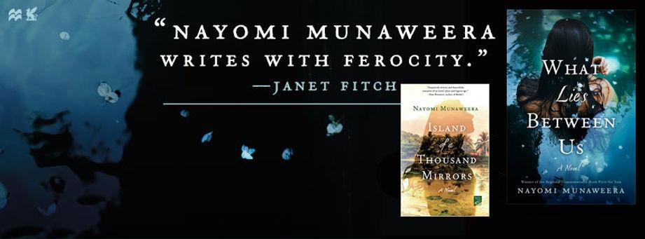 Nayomi Munaweera quote rom Janet Fitch