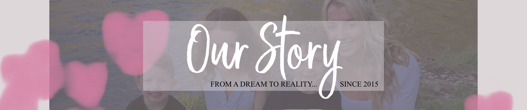 PAGE Title - OUR STORY pic.png
