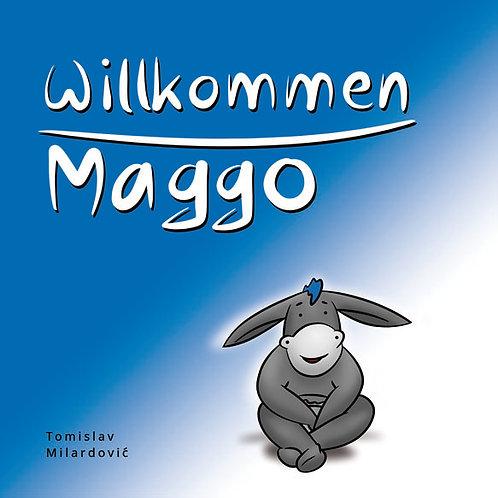 Willkommen Maggo