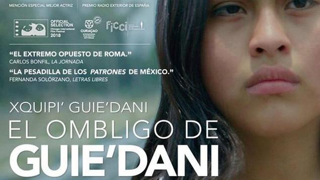 Cine Mexicano en Acción presenta: EL OMBLIGO DE GUIE´DANI
