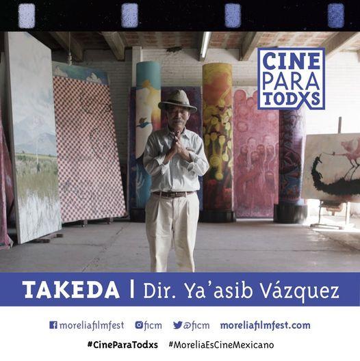 #CineParaTodxs - TAKEDA (Dir. Ya'asib Vázquez, 2017)