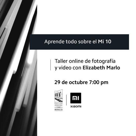 ¡Sácale provecho a tu #Mi10! En el marco del #FICM2020, Xiaomi México te invita al taller online.
