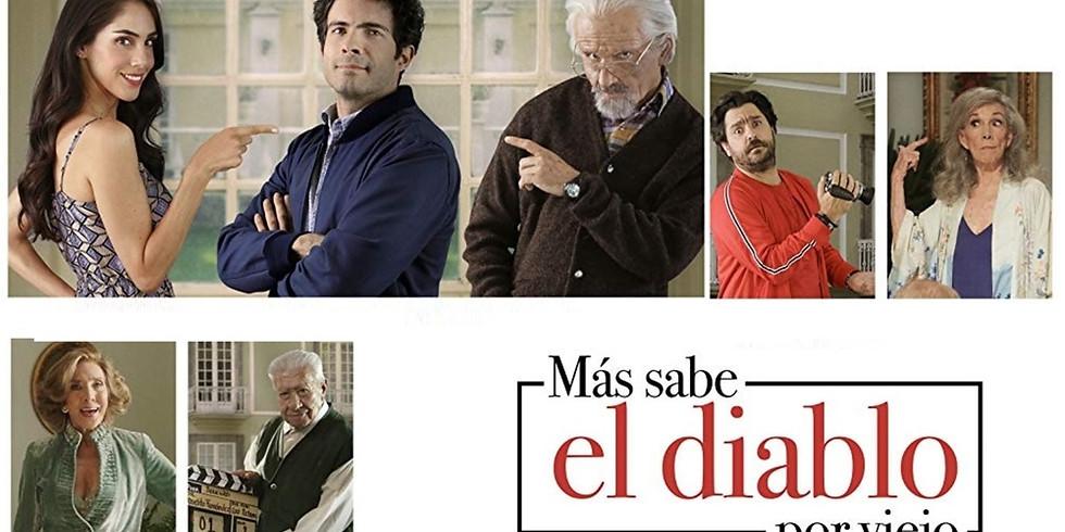 """Cine Mexicano en Acción presenta: """"Más sabe el diablo por viejo"""""""