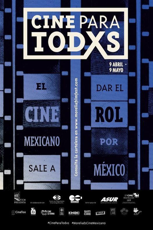 El Festival Internacional de Cine de Morelia (FICM) presenta #CineParaTodxs.
