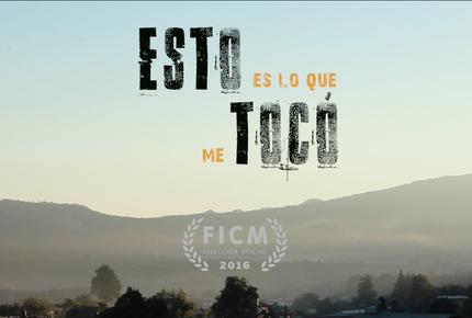 """""""Esto es lo que me tocó"""" Sección Michoacana - Cortometraje"""