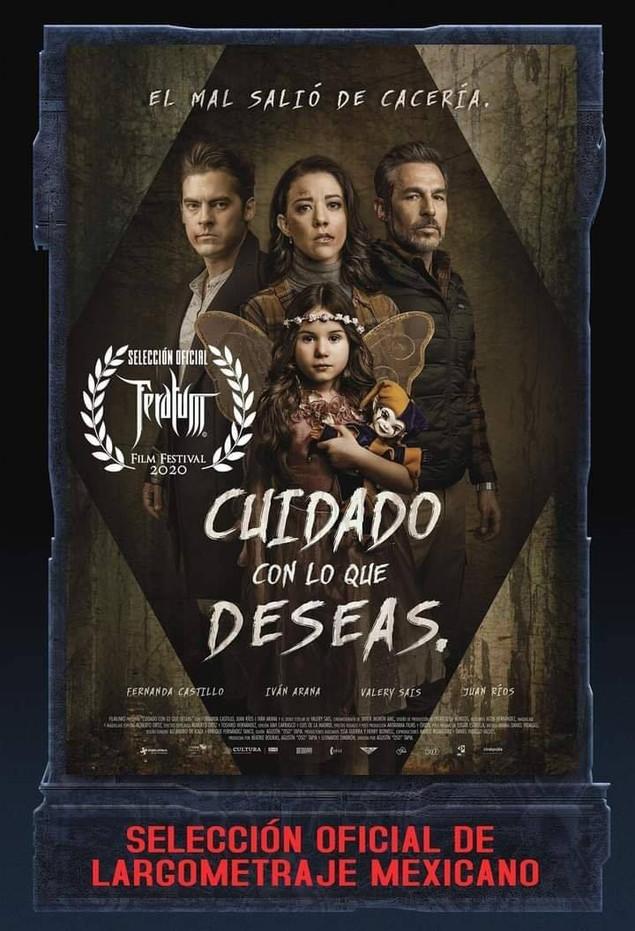 """CUIDADO CON LO QUE DESEAS Categoria """"Largometraje Mexicano"""" del #Feratum2020"""