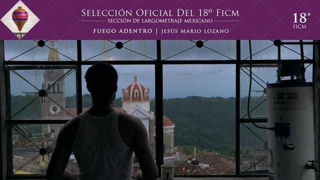 FUEGO ADENTRO (2020, dir. Jesús Mario Lozano) forma parte de la Sección de Largometraje Mexicano #FI