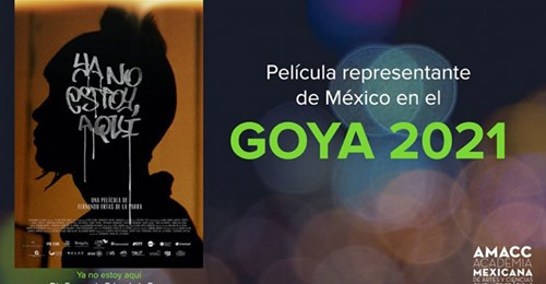 Película representante de México en el GOYA 2021
