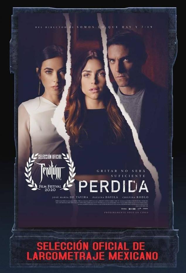 """PERDIDA - Seleccionado en la Categoria """"Largometraje Mexicano"""" del #Feratum2020"""