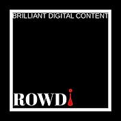 ROWDi Brilliant Digital Content smaller.