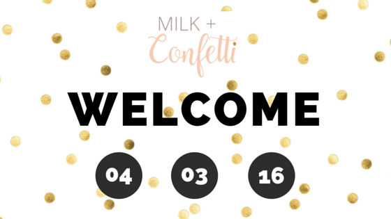 welcome to our blog Milk and Confetti. This is a blog written by moms for moms.