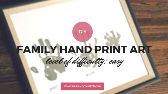 Milk and Confetti // DIY Family Hand print art, a great way to spend quality time with family.