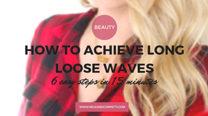 how to achieve long loose waves