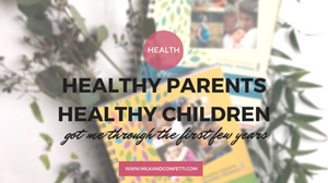 resource for healthy parents and healthy children