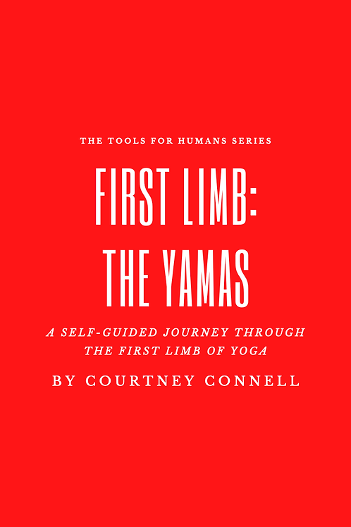 First Limb: The Yamas