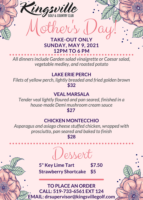 2021 Mother's Day Take-Out Menu at Kingsville Golf