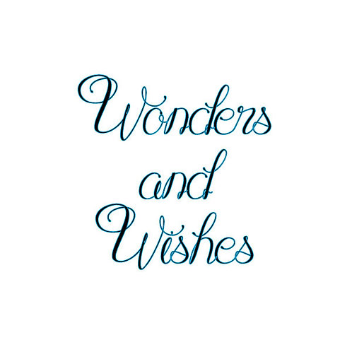 Wonders And Wishes