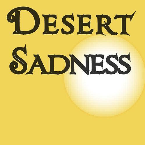 Desert Sadness