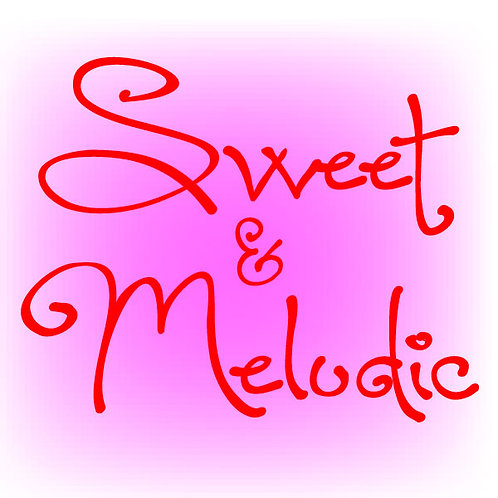 Sweet And Melodic