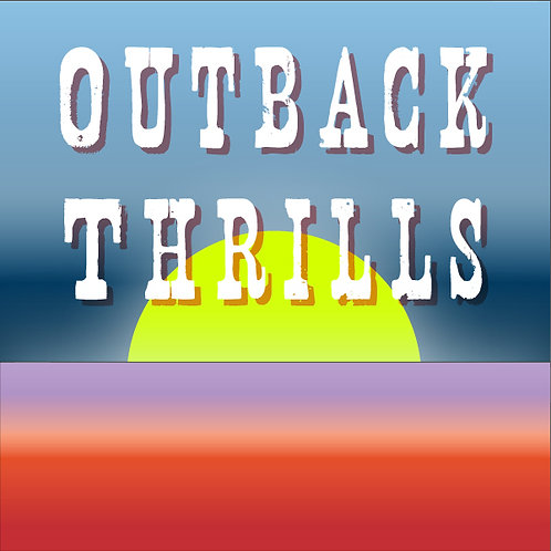 Outback Thrills