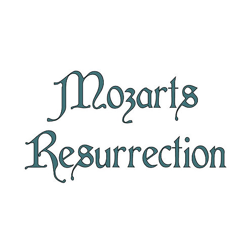 Mozarts Resurrection