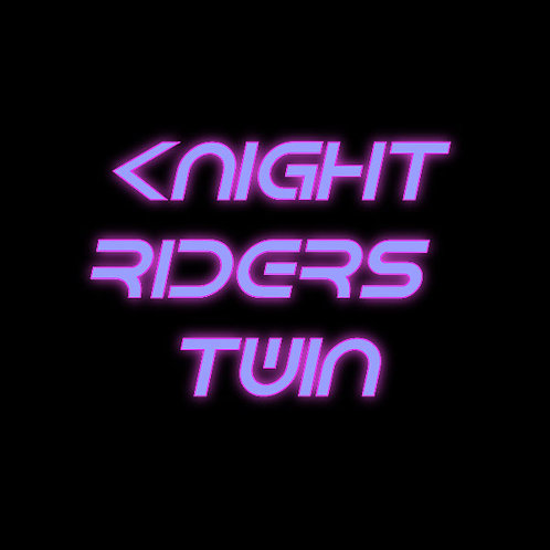 Knightriders Twin