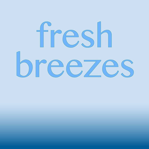 Fresh Breezes