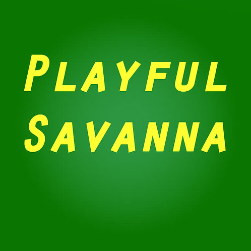 Playful Savanna