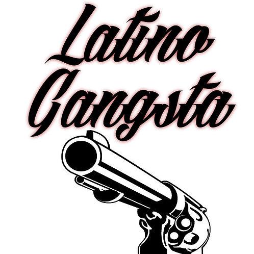 Latino Gangsta