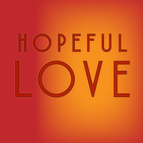 Hopeful Love
