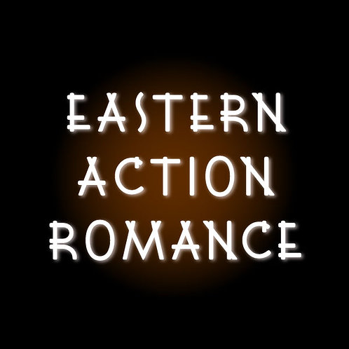 Eastern Action Romance