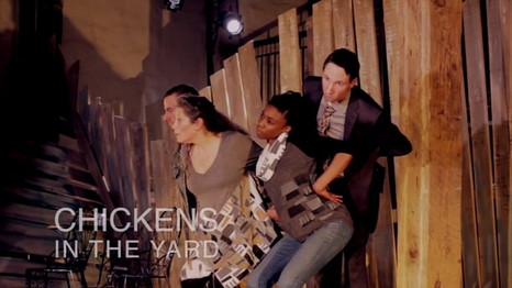 Chickens in the Yard at Quantum Theatre
