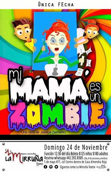 Mi Mamá es un Zombie