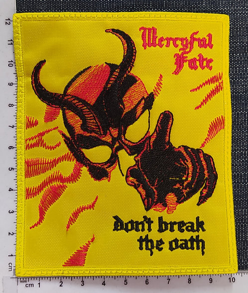 MERCYFUL FATE - DON´T BREAK THE OATH EMBROIDERED PATCH