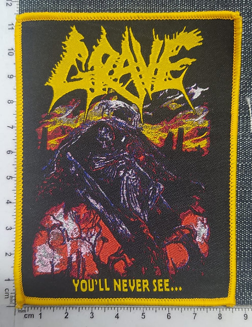 GRAVE - YOU´LL NEVER SEE WOVEN PATCH